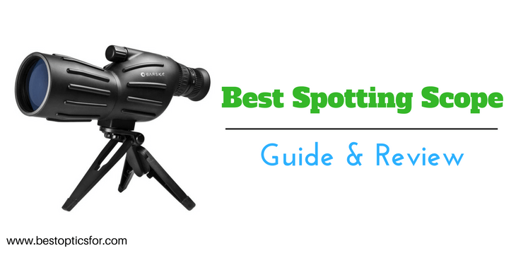 best spotting scope reviews